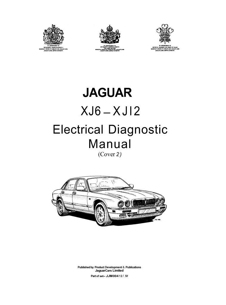 Xj6 Xj12 Electrical Diagnostic Manual Pdf 5 25 Mb Repair Manuals English En